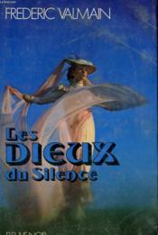 Les Dieux Du Silence - Couverture - Format classique