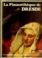Les Chefs D'Oeuvre Des Grands Musees Du Monde - Supplement Arts Au Figaro-Magazine (22) - La Pinacotheque De Dresde - Couverture - Format classique