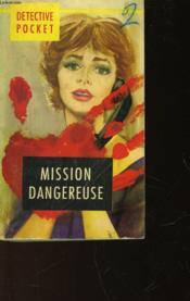 Mission Dangereuse - Couverture - Format classique