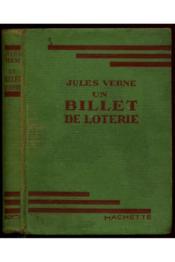 Un billet de loterie / 1936 / Verne, Jules / Réf 11682 - Couverture - Format classique