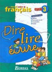 L'ATELIER DE FRANCAIS ; dire, lire, écrire ; cycle 3 ; manuel de l'élève - Intérieur - Format classique