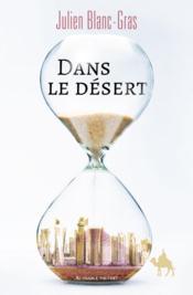 Dans le désert - Couverture - Format classique
