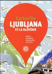 Ljubljana et la Slovénie (édition 2018) - Couverture - Format classique