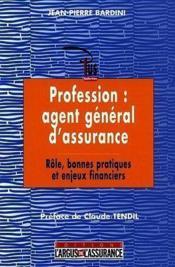 Profession : agent general d'assurance (2e édition) - Couverture - Format classique