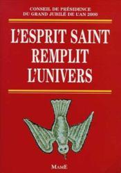 Esprit Saint Remplit L'Univers (L') - Couverture - Format classique