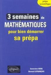 3 Semaines De Mathematiques Pour Bien Demarrer Sa Prepa Scientifique - Intérieur - Format classique
