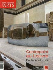 Connaissance Des Arts N.317 ; Contrepoint Au Louvre ; De La Sculpture - Intérieur - Format classique