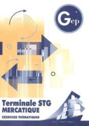 Mercatique ; Terminale Stg ; Enonce - Couverture - Format classique