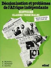 Decolonisation Et Problemes De L'Afrique Independante - Intérieur - Format classique