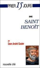 Prier 15 jours avec... ; Saint Benoît - Couverture - Format classique