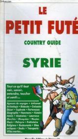 Syrie 1996-1997, le petit fute - Couverture - Format classique