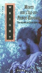 Morts sur l'ile du prince edouard - Intérieur - Format classique