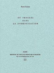 Du Progres Dans La Domestication - Couverture - Format classique