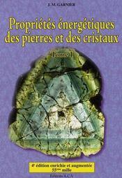 Propriétés énergétiques des pierres et des cristaux t.1 - Couverture - Format classique