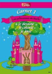 Les princesses de Marie ; mon carnet t.1 - Couverture - Format classique