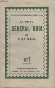 Collection Vies Des Hommes Illustres N° 66. La Vie Du General Nogi. - Couverture - Format classique