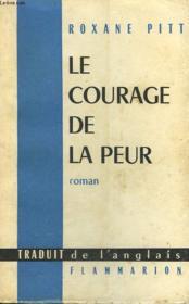 Le Courage De La Peur. - Couverture - Format classique
