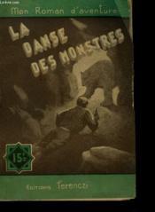 La Danse Des Monstres. Mon Roman D'Aventure N° 197. - Couverture - Format classique