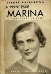 La Princesse Marina, Duchesse De Kent - Couverture - Format classique