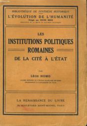 L'Evolution De L'Humanite - Synthese Collective Xviii - Les Institutions Politiques Romaines De La Cite A L'Etat - Couverture - Format classique
