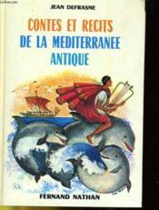 Contes Et Recits De La Mediterranee Antique - Couverture - Format classique
