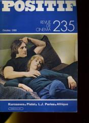 Positif N°235 - Kurosawa, Pialat, L.J. Peries, Afrique - Couverture - Format classique