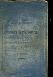 Aide-Memoire Du Candidat Eleve Officier De Reserve D'Infanterie 2° Annee - Couverture - Format classique
