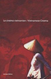 Le cinéma vietnamien ; vietnamese cinema - Couverture - Format classique