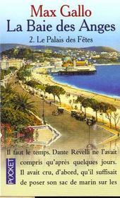 Baie Des Anges T.2 Le Palais Des Fetes - Intérieur - Format classique