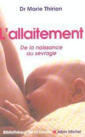 L'allaitement ; de la naissance au sevrage - Intérieur - Format classique