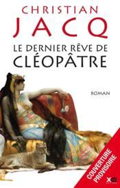 telecharger Le dernier reve de Cleopatre livre PDF/ePUB en ligne gratuit