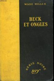 Beck Et Ongles. ( Killer'S Choice ). Collection : Serie Noire Sans Jaquette N° 115 - Couverture - Format classique