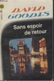 Collection La Poche Noire. N° 14 Sans Espoir De Retour. - Couverture - Format classique