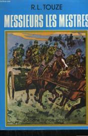 Messieurs Les Mestres. - Couverture - Format classique