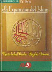La Expansin Del Islam - Couverture - Format classique