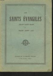 Les Saints Evangiles Selon Saint Marc Et Selon Saint Luc. - Couverture - Format classique