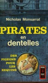 Pirates En Dentelles - The Nylon Pirates - Couverture - Format classique