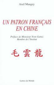 Un Patron Francais En Chine - Intérieur - Format classique