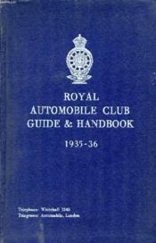 Royal Automobile Club Guide & Handbook, 1935-36 - Couverture - Format classique