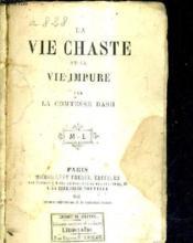 La Vie Chaste Et La Vie Impure. - Couverture - Format classique