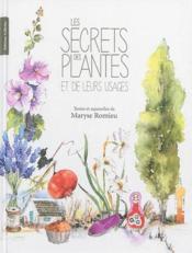 Les secrets des plantes et de leurs usages - Couverture - Format classique