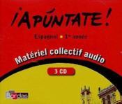 APUNTATE ; espagnol ; 1ère année ; 3 CD audio pour la classe - Couverture - Format classique