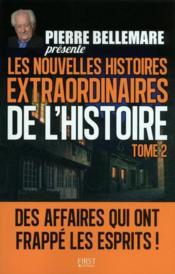 Les nouvelles histoires extraordinaires de l'histoire t.2 - Couverture - Format classique