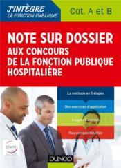 Note sur dossier aux concours de la fonction publique hospitalière - Couverture - Format classique