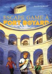 Fort Boyard t.4 ; escape game a Fort Boyard - Couverture - Format classique