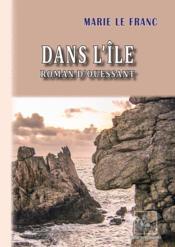 Dans l'île ; roman d'Ouessant - Couverture - Format classique
