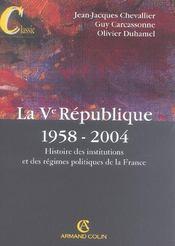 La Ve République, 1958-2004. Histoire Des Institutions Et Des Régimes Politiques De La France - Intérieur - Format classique