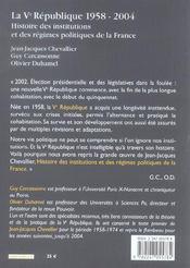La Ve République, 1958-2004. Histoire Des Institutions Et Des Régimes Politiques De La France - 4ème de couverture - Format classique