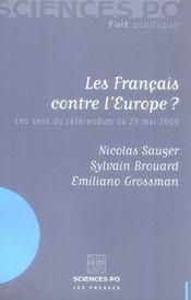 Les français contre l'Europe ; les sens du référendum du 29 mai 2005 - Intérieur - Format classique