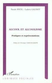 Alcool et alcoolisme ; pratiques et représentations - Intérieur - Format classique